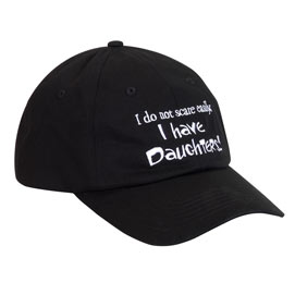 I Have Daughters Cap