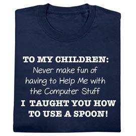 To My Children Tee