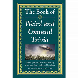 The Know-It-All Library - The Book Of Weird And Unusual