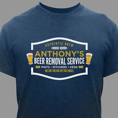 Peronalized Beer Removal Service Tshirt