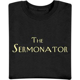 The Sermonator T-Shirt