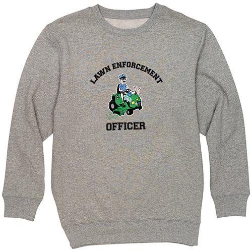 Lawn Enforcement - Sweatshirt