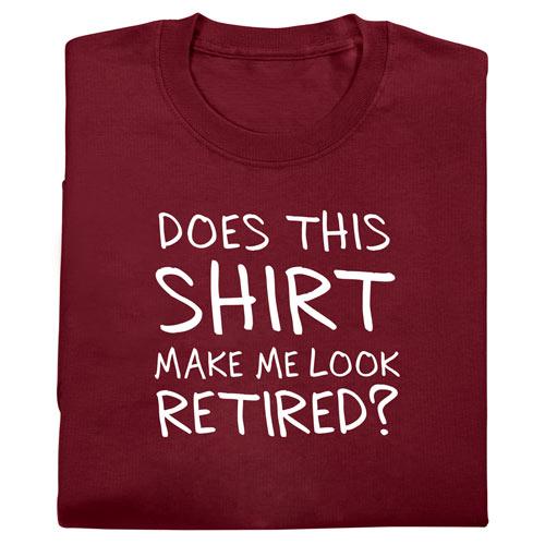 Make Me Look Retired Tee