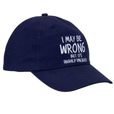 I May Be Wrong Cap