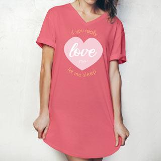If You Really Love Me Sleep Shirt