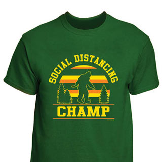 Social Distancing Champ T-Shirt