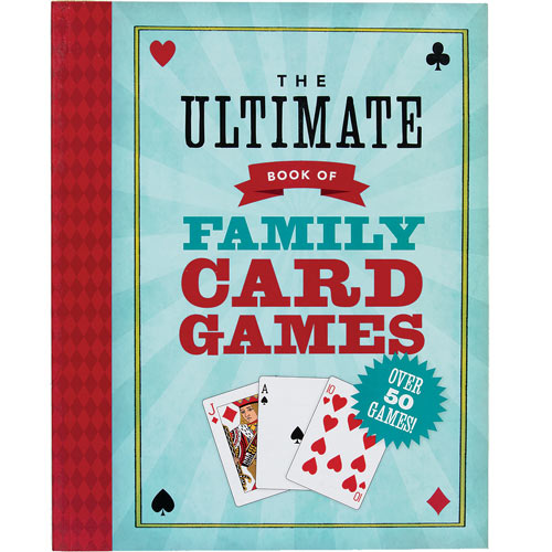 The Ultimate Book Of Family Card Games Book