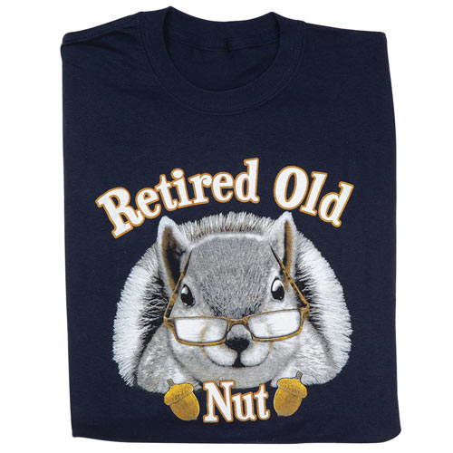 Retired Old Nut T-Shirt