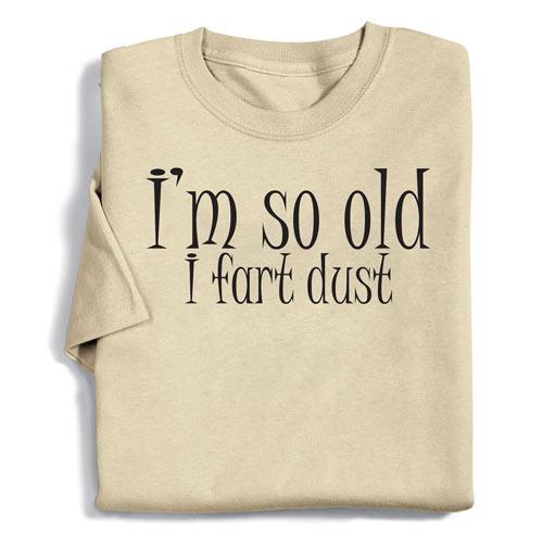 I Fart Dust Tee