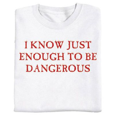 I Know Enough Tee