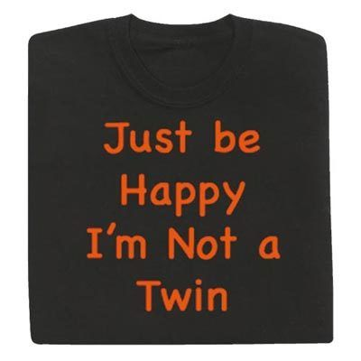I'm Not a Twin Tee
