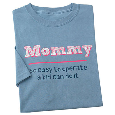 Mommy, So Easy to Operate Tee