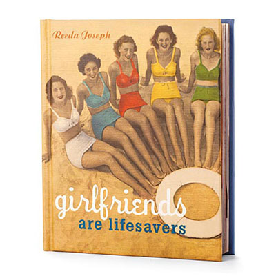 Girlfriends are Lifesavers Book